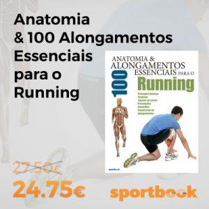 Anatomia & 100 Alongamentos Essenciais para o Running - Livro